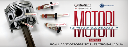 CNA NeXT 2012 - Motori: Festival dell'Intelligenza...