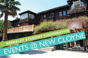 Berkeley Student Cooperative Events at the New Cloyne...