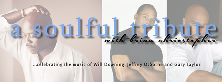 A Soulful Tribute with Brian Christopher