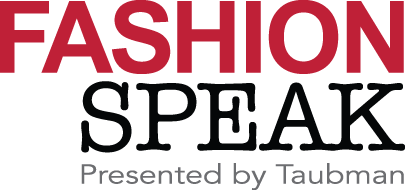 FashionSpeak 2014 Presented by Taubman