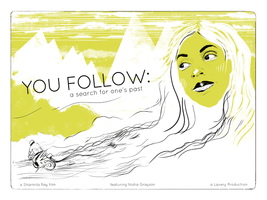 Private Film Screening of YOU FOLLOW: A Search for...