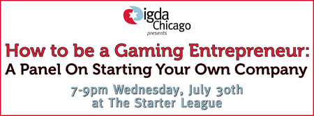 How to be a Gaming Entrepreneur: A Panel On Starting...