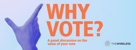 Why Vote? A panel discussion