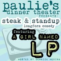 PAULIE'S DINNER THEATER: STEAK & STANDUP