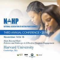 3rd Annual NAHP Conference | Haiti Beyond Haiti:...