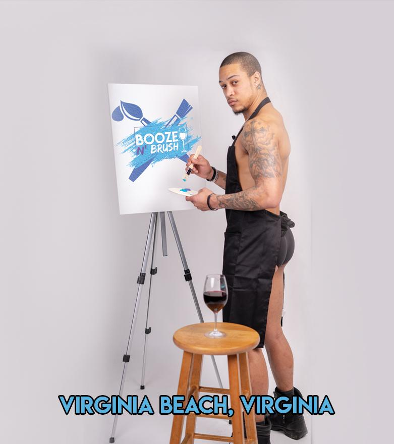 Booze N' Brush Next to Naked Sip n' Paint Virginia Beach, VA - Exotic Male Model Painting Event