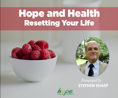 Hope and Health: Resetting Your Life