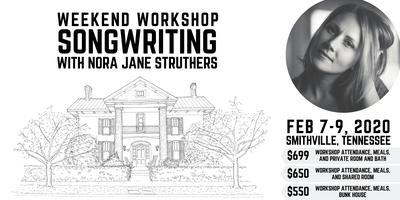 Best Songwriters 2020 Weekend Songwriting Workshop with Nora Jane Tickets, Fri, Feb 7