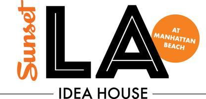 Manhattan Beach Idea House and the LA Beach Cities...