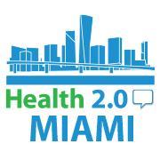 Health 2.0 Miami August Meeting