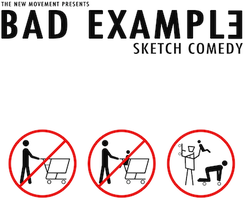 Bad Example Sketch Show