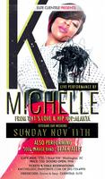 LIVE PERFORMANCE BY K MICHELLE and Soul Garage Band:...