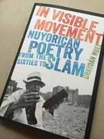 In Visible Movement: Nuyorican Poetry Book Launch with...