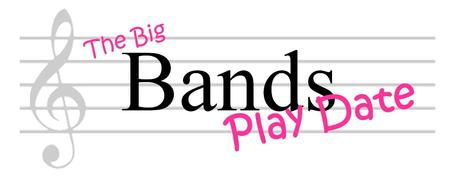 Big Bands Play Date