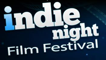 INDIE NIGHT FILM FESTIVAL SEASON FINALE