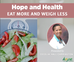 Hope and Health: Eat More and Weigh Less