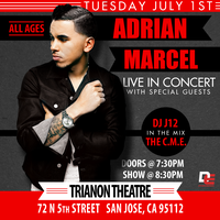 ADRIAN MARCEL LIVE IN CONCERT | TUESDAY JULY 1ST | SAN...