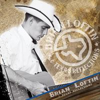 Brian Loftin & Texas Reflections