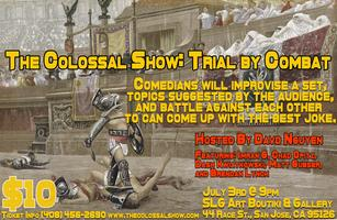 The Colossal Show: Trial by Combat