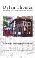 Dylan Thomas Walking Tour of Greenwich Village,...