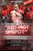 "G-SPOT ENTERTAINMENT PRESENTS ""RED HOT G-SPOT"" - KREME..."