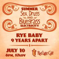 Summer Sex, Drugs & Bluegrass Electricity
