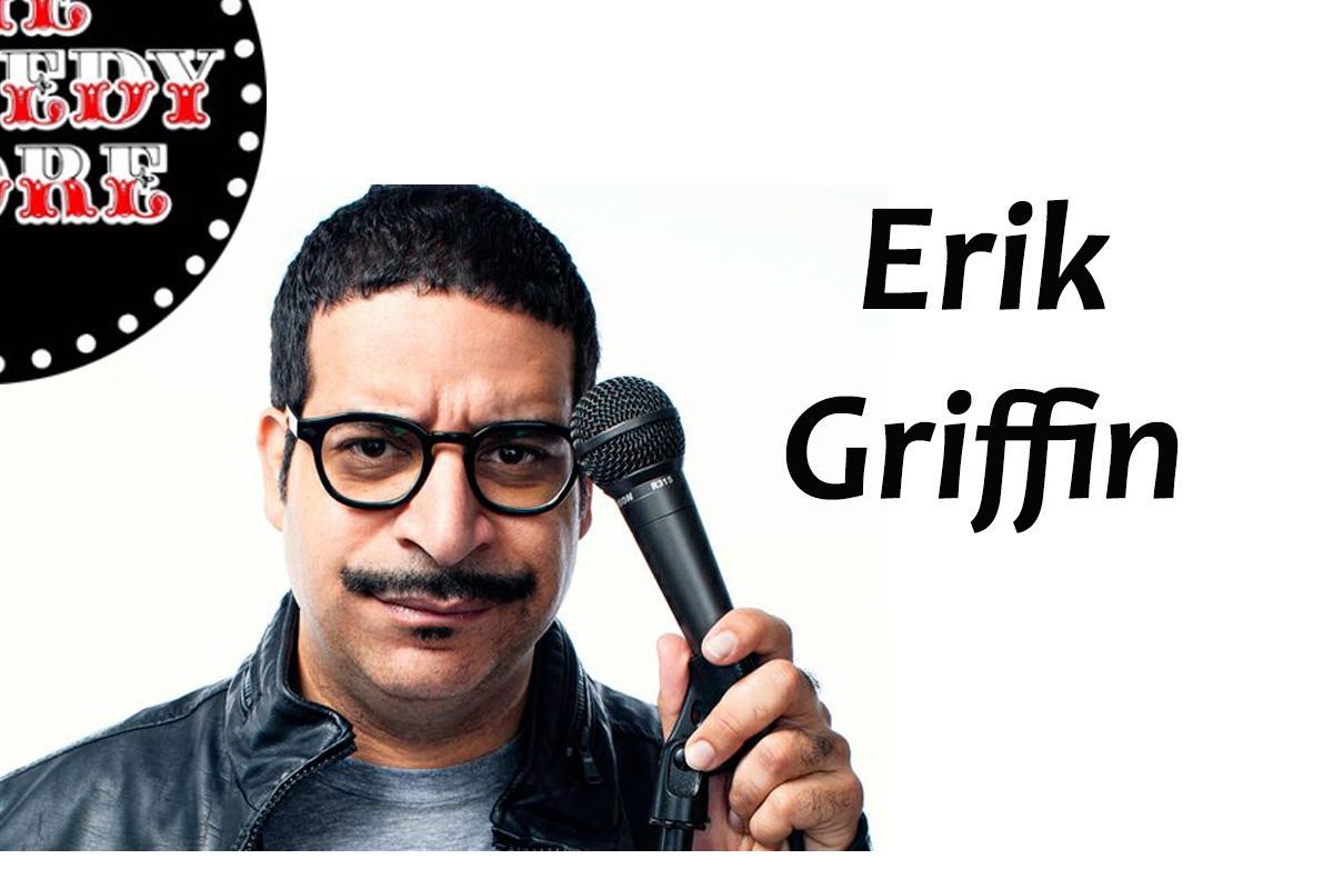 Erik Griffin - Friday - 9:45pm