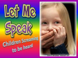 Children Screaming To Be Heard - The Silent Witnesses...