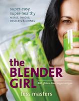 Book Launch & Cooking Demo with The Blender Girl -...