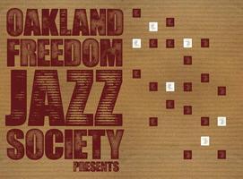 Oakland Freedom Jazz Society Presents: Aram Shelton...