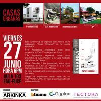 """CONFERENCIA Y CONVERSATORIO """"CASAS URBANAS"""""""