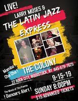 Larry Moses & The Latin Jazz Express
