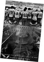 Unspeakable Indiscretions Film Screening