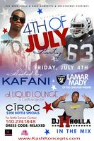 "4TH OF JULY | HOSTED BY ""KAFANI"" & OAKLAND RAIDERS..."