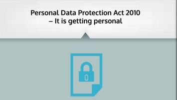 "PERSONAL DATA PROTECTION ACT 2010 – ""IT IS GETTING..."