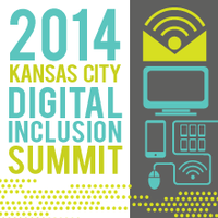 Kansas City Digital Inclusion Summit 2014