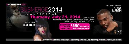 HOUSTON SUBMERGE 2014 Conference (FASHION and BUSINESS...
