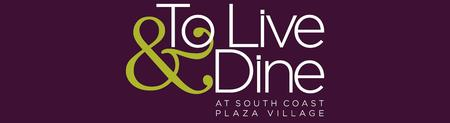 RIVIERA's To Live & Dine at South Coast Plaza