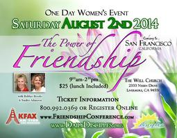 The Power of Friendship Conference: San Francisco