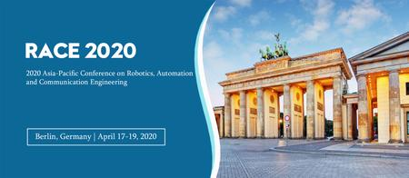 2020 Asia-Pacific Conference on Robotics, Automation and Communication  Engineering (RACE 2020)