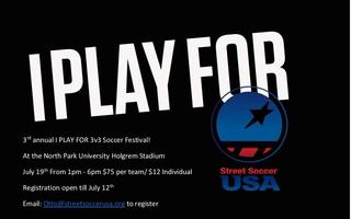 I Play For 3v3 Soccer Festival!