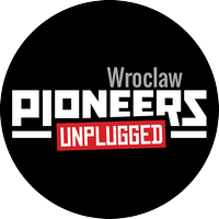 Pioneers Unplugged Wroclaw #2