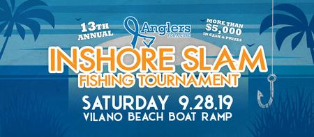 13th Annual Anglers for a Cure Inshore Slam Fishing...