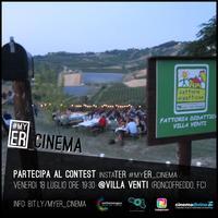 InstaTER #myER_Cinema @ Villa Venti (FC)