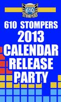 2013 610 Stomper Calendar Release Party