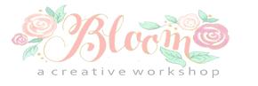 Bloom | A Creative Workshop