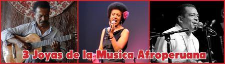 3 Joyas de la Musica Afroperuana