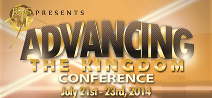 ADVANCING THE KINGDOM CONFERENCE 2014 & LEADERSHIP...