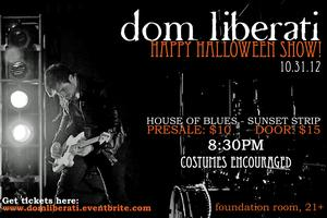 Dom Liberati live @ House of Blues - Happy Halloween...