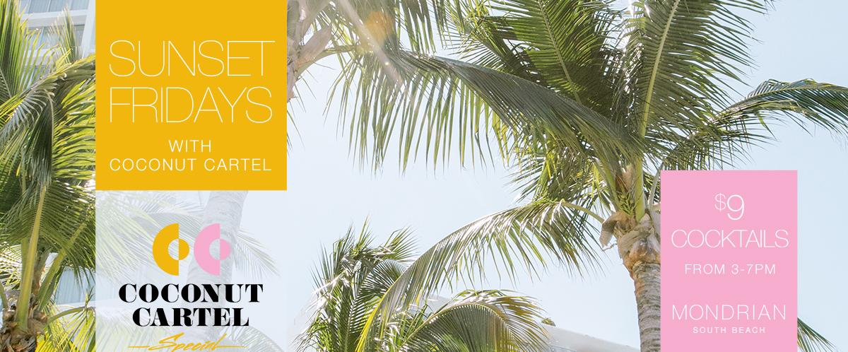 Sunset Fridays With Coconut Cartel at Mondrian South Beach